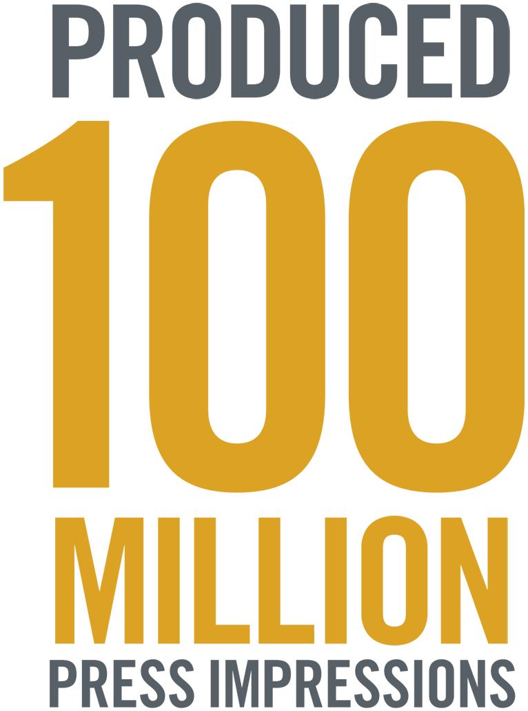 produced 100 million press impressions